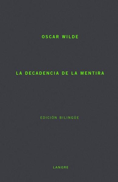 decadencia-mentira-wilde-copia